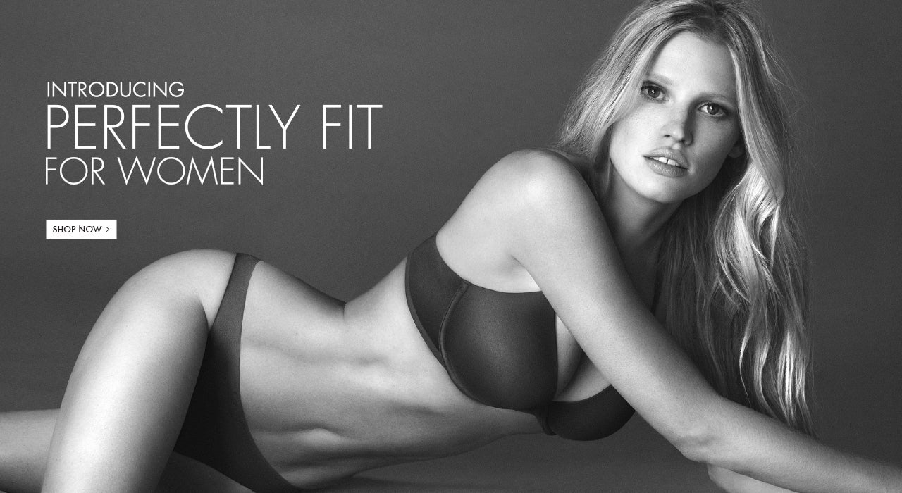 INTRODUCING PERFECTLY FIT FOR WOMEN