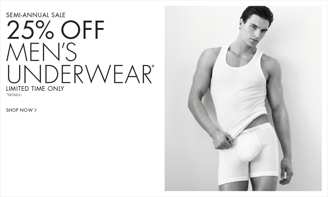 Semi-Annual Sale. 25% off men's underwear. Limited time only.