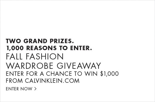 Two grand prizes. 1,000 reasons to enter. Fall fashion wardrobe giveaway. Enter for a chance to win $1,000 from calvinklein.com