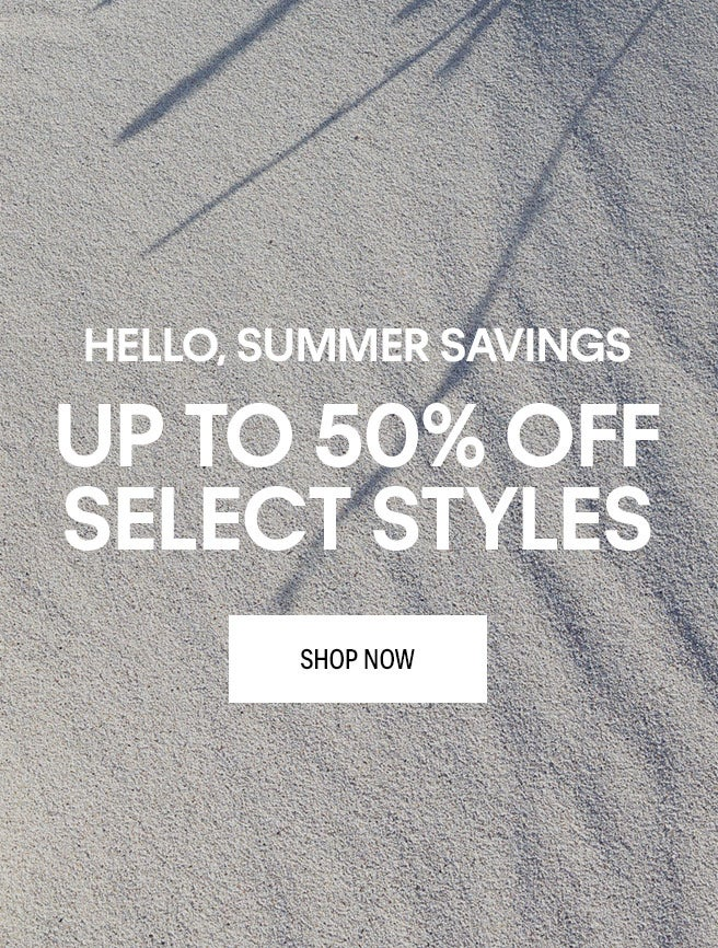 CK SUMMER SAVINGS UP TO 50% OFF
